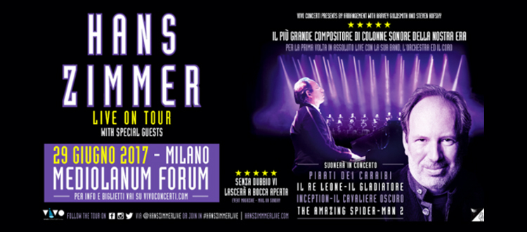 Live On Tour Hans Zimmer 29 giugno 2017