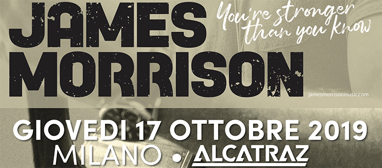 JAMES MORRISON 17 Ottobre 2019 Alcatraz